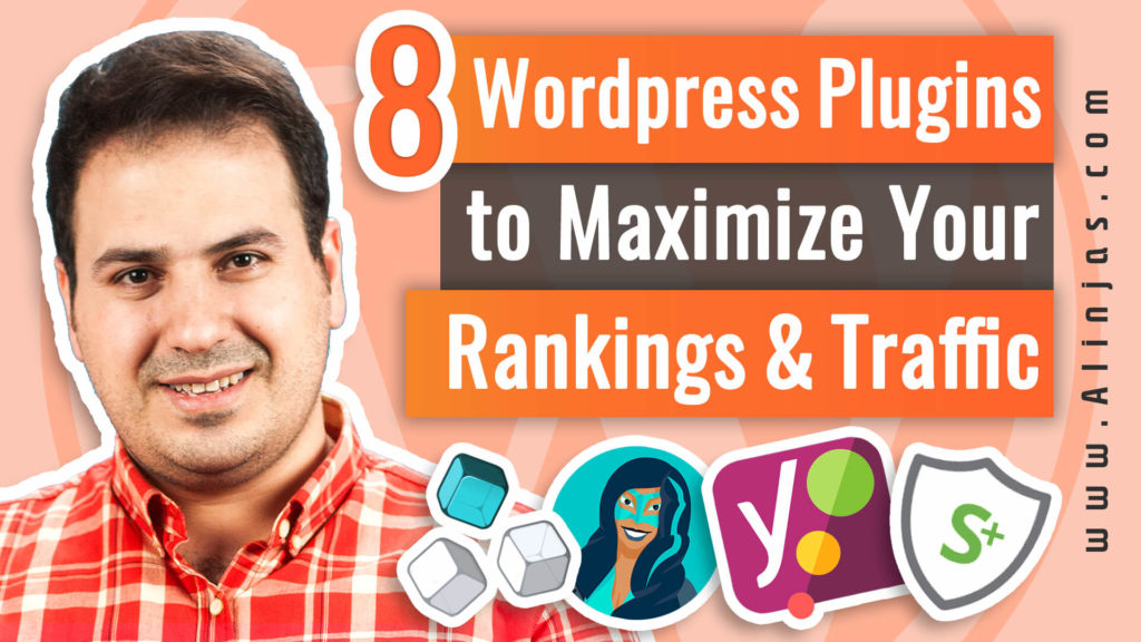 Ali AlAbbas - 8 wordpress plugins to maximize your rankings and traffic