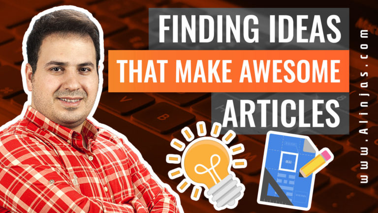 Ali AlAbbas - Finding Ideas That Make Awesome Articles