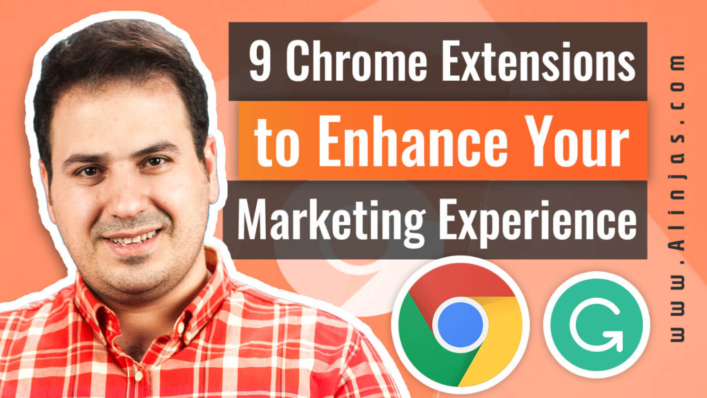 Ali AlAbbas - Nine Chrome Extensions to Enhance Your Marketing Experience