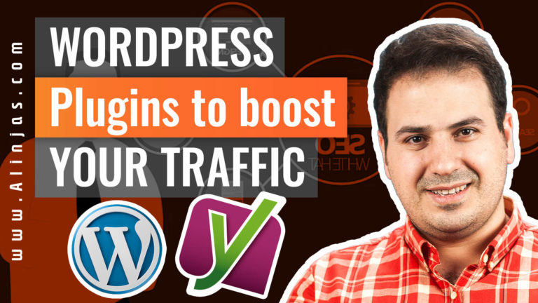 Ali AlAbbas - WordPress Plugins to Boost Your Traffic